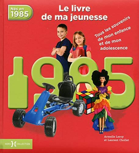 1985, Le Livre de ma jeunesse par Armelle LEROY