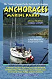 Anchorages and Marine Parks by Peter Vassilopoulos (2013-01-20)