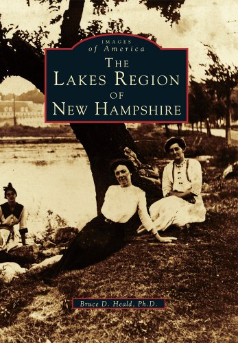 The Lakes Region of New Hampshire: 1 (Images of America)