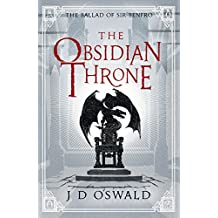 The Obsidian Throne (The Ballad of Sir Benfro)