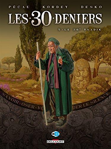 30 Deniers T05 Le 36E Tsadik par Jean-Pierre Pécau