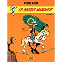 Lucky Luke - tome 18 – Le Bandit manchot (French Edition)