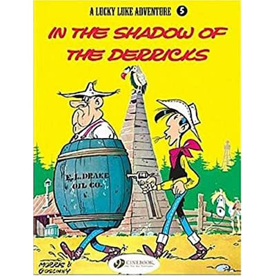 Lucky Luke - tome 5 In the shadow of the derricks (05)