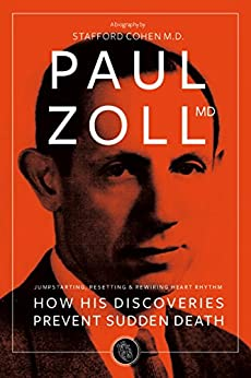 Descargar Libro Torrent Paul Zoll MD: The Pioneer Whose Discoveries Prevent Sudden Death Archivo PDF