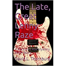 The Late, Great Lenny Raze: A Rock and Roll Mystery Short Story (English Edition)