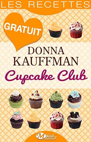 Couverture du livre Cupcake Club — Les Recettes (Emotions)