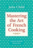 Mastering the Art of French Cooking: 1