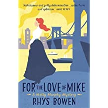 For the Love of Mike (Molly Murphy) by Rhys Bowen (2014-11-20)