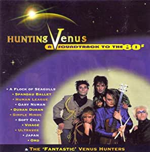 Hunting Venus (A Soundtrack To The 80s)