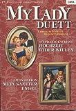 Hochzeit wider Willen. Mein sanfter Engel. Mylady Duett Band 13.
