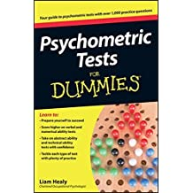 Psychometric Tests For Dummies by Liam Healy (2012-01-24)