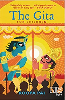 The Gita For Children (IN) by [Pai, Roopa]