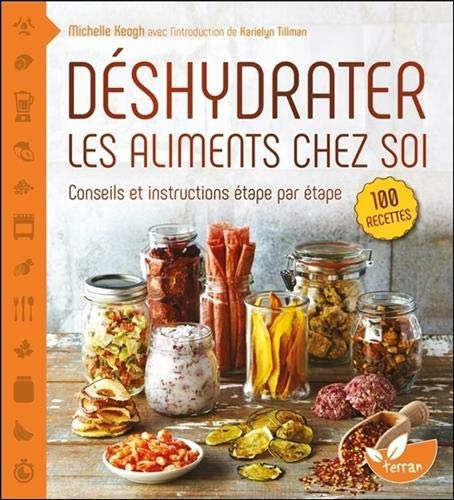 Déshydrater les aliments chez so...