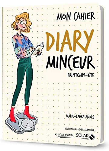Mon cahier diary minceur printemps-été