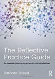 The Reflective Practice Guide