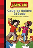 """Afficher """"Coup de théâtre à l'école"""""""