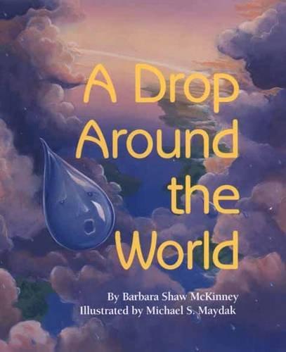 A Drop Around the World por Barbara Shaw McKinney