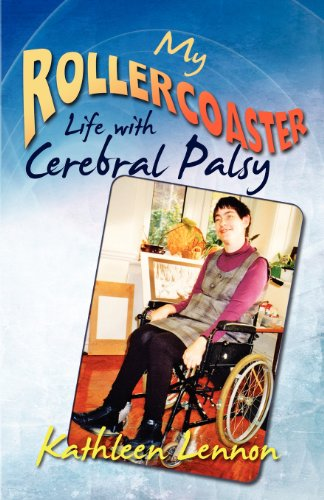 My Rollercoaster Life with Cerebral Palsy par Kathleen Lennon