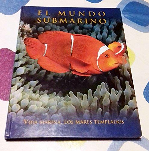 Enciclopedia Mundo Submarino: Vida marina: los mares templados: Vol.3
