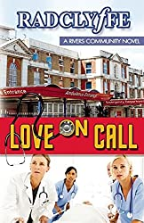 Love on Call (A Rivers Community Romance) by Radclyffe (2016-11-15)