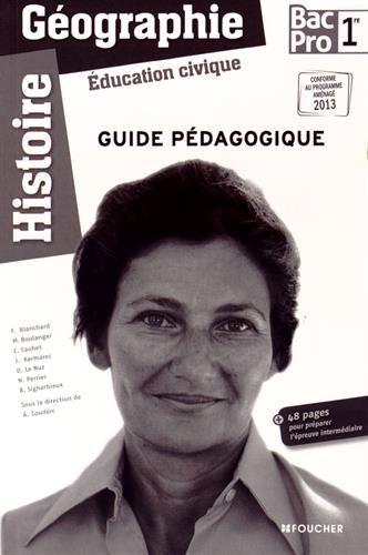 Histoire-Géographie - Éducation civique 1re Bac Pro Guide pédagogique