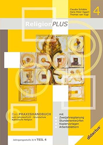 ReligionPLUS: Praxishandbuch Jahrgangsstufe 3/4 - Teil 2