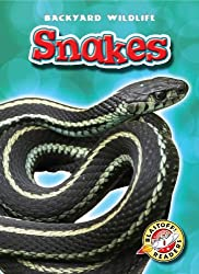 Snakes (Blastoff! Readers: Backyard Wildlife) (Blastoff! Readers: Backyard Wildlife: Level 1 (Library)) by Emily Green (2010-08-08)