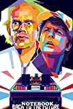 Notebook: Alternative Movie Poster Illustration Of Back To Future , Journal for Writing, College Ruled Size 6' x 9', 110 Pages