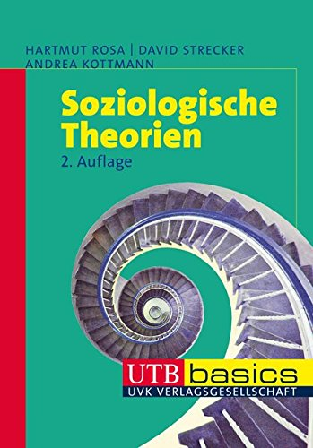 Soziologische Theorien (utb basics, Band 2836)
