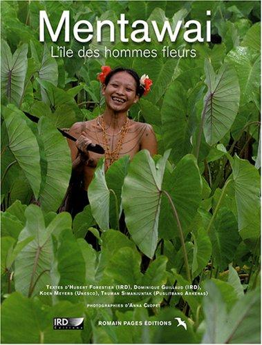 Mentawai : L'île des hommes fleurs par Hubert Forestier