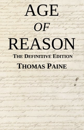 Age of Reason: The Definitive Edition por Thomas Paine