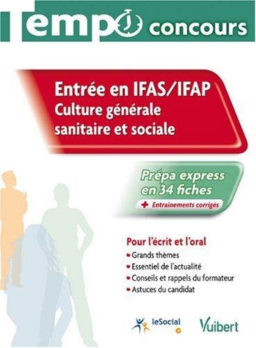 Entre en IFAS - IFAP : Culture gnrale sanitaire et sociale, Collection tempo concours