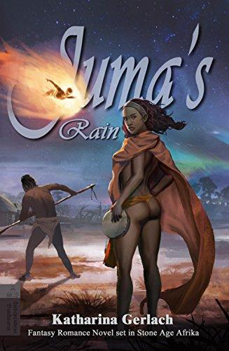Buchseite und Rezensionen zu 'Juma's Rain: A Fantasy Romance novel set in Stone Age Africa (English Edition)' von Katharina Gerlach