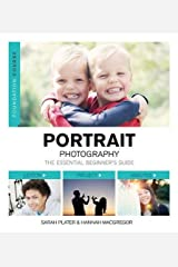 By Sarah Plater Foundation Course: Portrait Photography [Paperback] Paperback