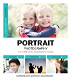Foundation Course: Portrait Photography by Sarah Plater (2014-11-07)