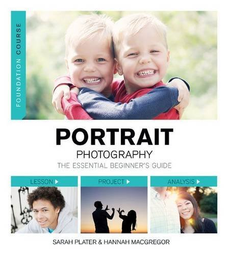 By Sarah Plater Foundation Course: Portrait Photography [Paperback]