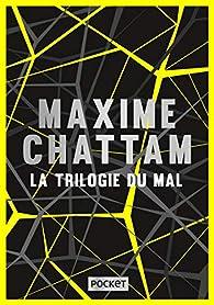 La trilogie du mal - Intégrale par Michel Montheillet