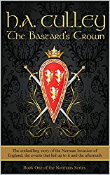 The Bastard's Crown (The Normans Book 1)