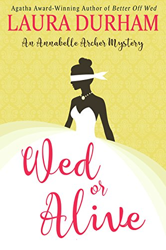 Wed or Alive (Annabelle Archer Wedding Planner Mystery Book 9) (English Edition) - Dog Food Yorkie