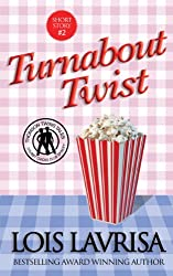 Turnabout Twist (Short Story, Young Adult, Sweet Romance) (English Edition)