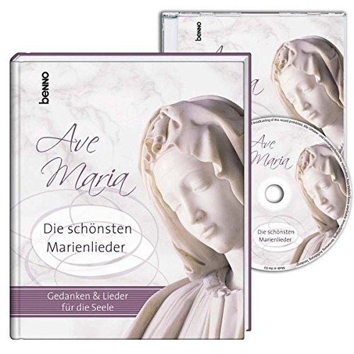 Buch mit CD »Ave Maria«: Die schönsten Marienlieder