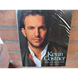 Kevin Costner: Prince of Hollywood