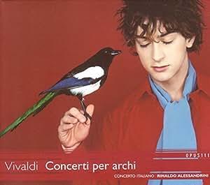 Vivaldi - Concerti per archi (Concertos pour cordes)