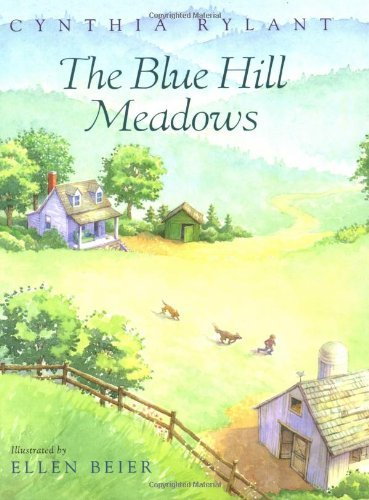 The Blue Hill Meadows by Cynthia Rylant (1997-09-01)