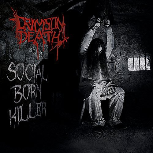 Crimson Death: Social Born Killer (Audio CD)