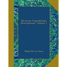 Novorum Vegetabilium Descriptiones, Volume 1