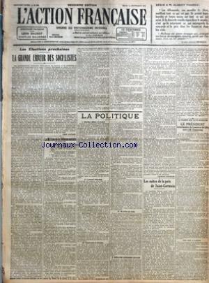 ACTION FRANCAISE (L') [No 254] du 11/09/1919 - DEDIE A M. ALBERT THOMAS - LES ALLEMANDS - CES MAUDITS DE DIEU - SOUILLENT TOUT CE QUI EST PUR PAR LA POETE ALLEMAND HOELDERLIN - LES ELECTIONS PROCHAINES - LA GRANDES ERREUR DES SOCIALISTES PAR LEON DAUDET - LE MILLION DE LA DEFENSE SOCIALE PAR CH. M. - LA POLITIQUE - CHARBON OBTENU ET PROMIS - L'ACCORD INTERVENU - ELECTRICITE ET CHARBON - DE CRISE EN CRISE - DIFFICULTES CROISSANTES DU TRAITE PAR CHARLES MAURRAS - LES SUITES DE LA PAIX DE SAINT-GE
