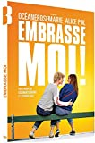 Embrasse-moi !