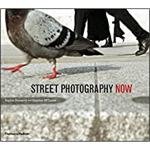 Street Photography Now by Sophie Howarth (2012-01-02)