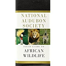 Field Guide to African Wildlife (National Audubon Society)